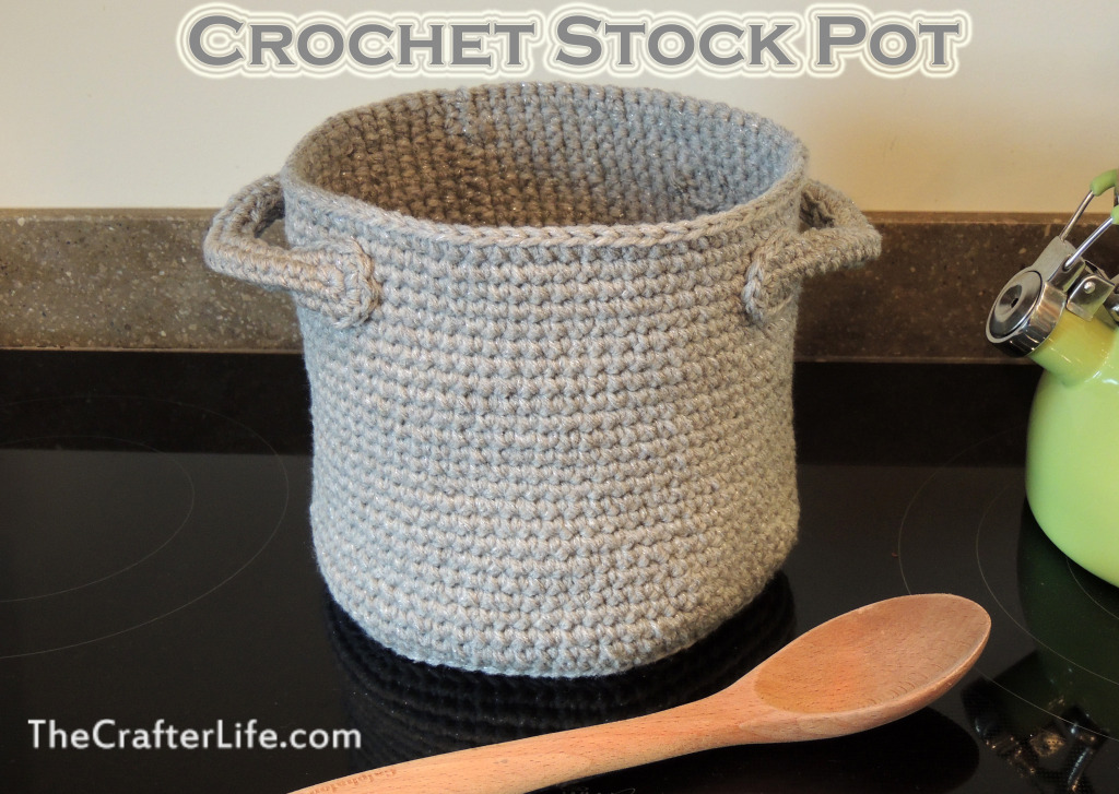Crochet Stock Pot Pattern